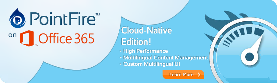PointFire™ the Multilingual Collaboration Solution is coming to Office 365™.